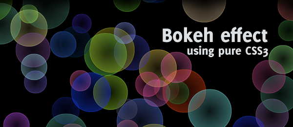 Bootstrap framework utility Pure CSS3 bokeh effect with some jQuery help